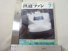 JAPAN RAILFAN MAGAZINE 7/2007 Tetsudo Fan Train Book *