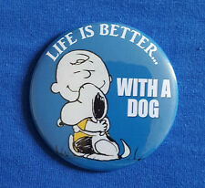 Life is better with a dog - traditional Button Badge - 58mm diameter