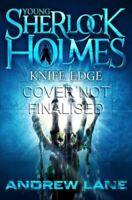 Knife Edge (Young Sherlock Holmes),Andrew Lane- 9781447200321