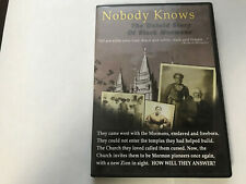 Nobody Knows , The Untold Story of Black Mormons.   DVD