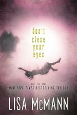 Dont Close Your Eyes: Wake; Fade; Gone by Lisa McMann