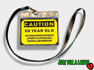 Funny 50th birthday gift ID badge 'just for a laugh' menopause old age unique,