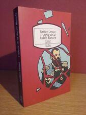 Gaston Leroux L'Agonie De La Russie Blanche (Ed. Le Rocher-  Motifs - 2007)
