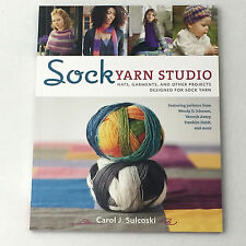 Knitting Crafts Knit Book Sock Yarn Studio Carol J Sulcoski NEW Soft Cover