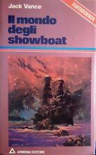 Il mondo degli showboat. I libri di Robot.