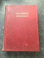 VINTAGE BOOK TOM BROWNS SCHOOL DAYS c1905
