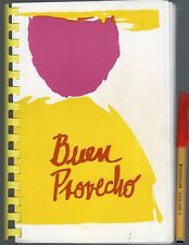 BUEN PROVECHO 205 page COOKERY BOOK Community RARE RECIPES Cook Book