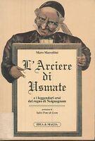 (M.Marcellini) L'arciere di Usmate 1994  Idea e Magia