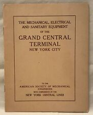 GRAND CENTRAL TERMINAL - MECHANICAL, ELECTRICAL & SANITARY EQUIPMENT - 1912 NYC