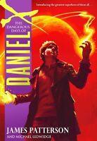 Complete Set Series - Lot of 6 Daniel X books by James Patterson Dangerous Days