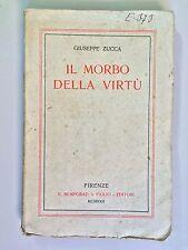 Il morbo della virtù di Giuseppe Zucca Ed.Bemporad 1922
