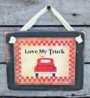 Love My Truck Country Primitive Rustic Farmhouse Handmade Wooden Sign