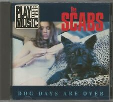 THE SCABS:DOG DAYS ARE OVER - 1993 PLAY IT AGAIN SAM RECORDS***