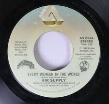 Rock 45 Air Supply - Every Woman In The World / Having You Near Me On Arista Rec