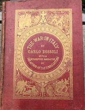 1859 CARLO BOSSOLI THE WAR IN ITALY GUERRA D'ITALIA SOLFERINO MAGENTA BOFFALORA