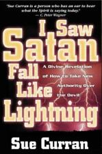 I Saw Satan Fall Like Lightening: A Divine Revelation of How to Take-ExLibrary