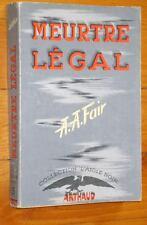 A A Fair MEURTRE LEGAL 1949 Arthaud collection L'Aigle Noir n° 5 roman policier