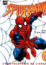 MARVEL  L'ENCYCLOPEDIE  : SPIDERMAN    SEMIC
