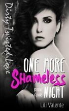 One More Shameless Night (Dirty Twisted Love) (Volume 4)