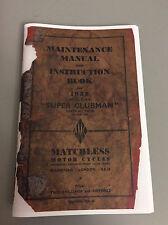 Matchless Super Clubman 1952   Instruction / Maintenance  Manual  , Re-Print