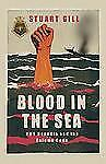WW2 Blood in the Sea : HMS Dunedin and the Enigma Code Reference Book
