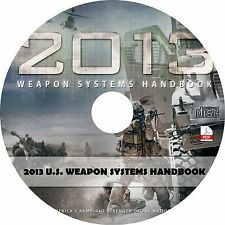 2013 United States Army Weapon Systems ~ US Military Handbook on CD