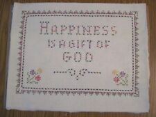 Vintage Completed Cross Stitch Handmade Sampler HAPPINESS IS A GIFT OF GOD