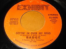 Badge: Gettin' In Over My Head / It's Straight Ahead 45 - Exhibit