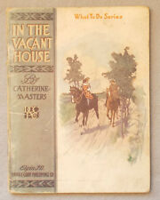 1912 IN THE VACANT HOUSE by Catherine Masters ILLUSTRATED Cook Publishing