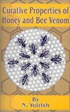 Curative Properties of Honey and Bee Venom by N. Yoirish (2001, Paperback)