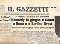 E2 IL GAZZETTINO N.79 DEL 4 APR 1963 - KENNEDY IN GIUGNO A ROMA