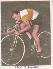 Figurina ciclismo/cyclisme FAGGIN LEANDRO anni '60 Ed. Orvedo originale