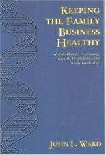 Keeping The Family Business Healthy: How to Plan for Continuing Growth