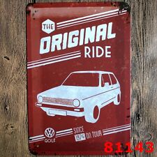 Metal Tin Sign ORIGINAL RIDE  Decor Bar Pub Home Vintage Retro Poster Cafe ART