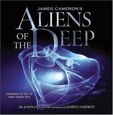 James Cameron's Aliens of the Deep: Voyages to the Strange World of the Deep Oce