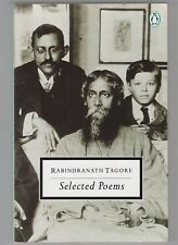 RABINDRANATH TAGORE = SELECTED POEMS = {INDIA BENGAL GOD THE ETERNAL/TRANSIENT}