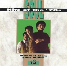Soul Hits of the 70s: Didn't It Blow Your Mind!, Vol. 12 by Various Artists...