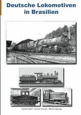 Deutsche Lokomotiven in Brasilien Günter Koch