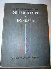 Arte - Storia Pittura moderna Histoire Peinture Baudelaire a Bonnard 1949 Skira