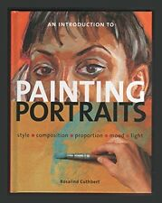 An Introduction to Painting Portraits by Rosalind Cuthbert