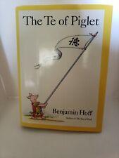 The Te Of Piglet By Benjamin Hoff. Hard Cover Book. Pre-owned