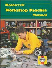 Haynes Automotive Repair Manual Ser.: Haynes Motorcycle Workshop Practice Manual