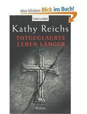 Totgeglaubte leben länger von Kathy Reichs (Taschenbuch) Deutsch German