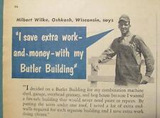 Original 1952 Butler Building Ad Features HIlbert Wilke of Oshkosh Wisconsin