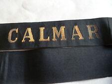 CALMAR 1930  Ruban légendé ORIGINAL Marine WWII French CAP TALLY France
