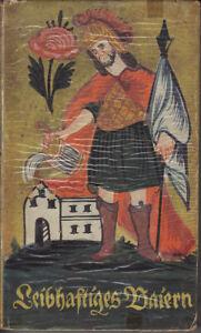 Leibhaftiges Baiern von Friedrich Springorum