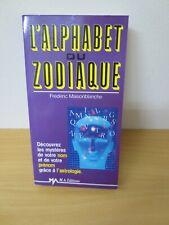 L'ALPHABET DU ZODIAQUE- FREDERIC MAISONBLANCHE- M.A.EDITIONS
