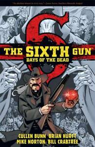 Sixth Gun Days of the Dead TPB Softcover Graphic Novel