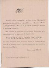*1900 Faire-part décès Victoire-Julie-Amélie ESCALUP - Peyrusca (Gers)