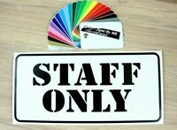 Staff Only Sign Door Sticker Wall Room Vinyl Decal Adhesive Personal Personnel B